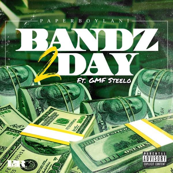 Paper Boy Lani - Bandz 2Day