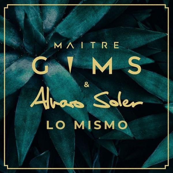 Maître Gims & Alvaro Soler - Lo Mismo