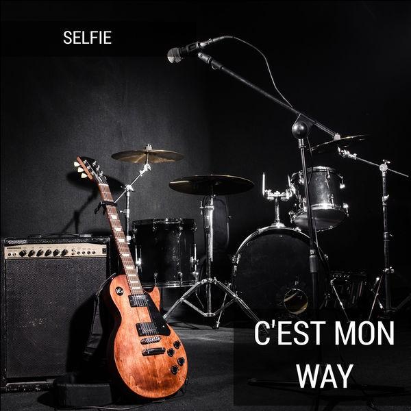 SELFIE - C'est Mon Way