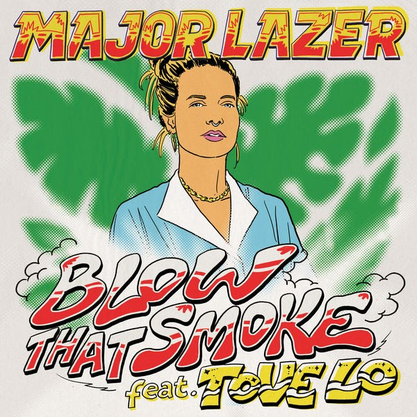 Major Lazer ft Tove lo - Blow that smoke