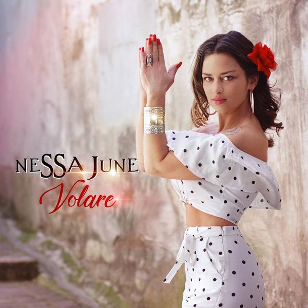 Nessa June - Volare