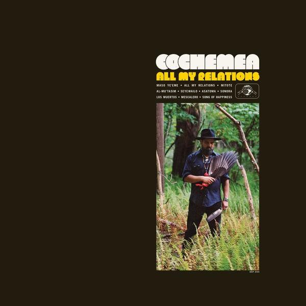 Cochemea - All My Relations