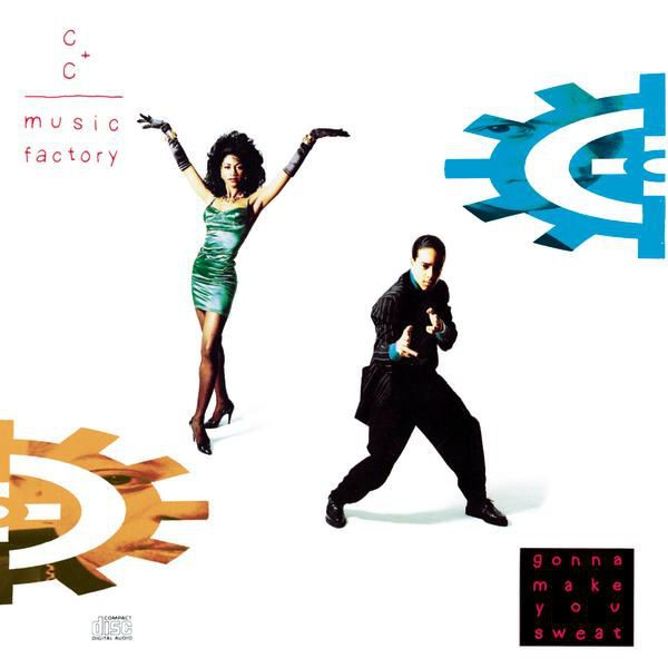 C+C Music Factory - Things That Make You Go Hmmmm