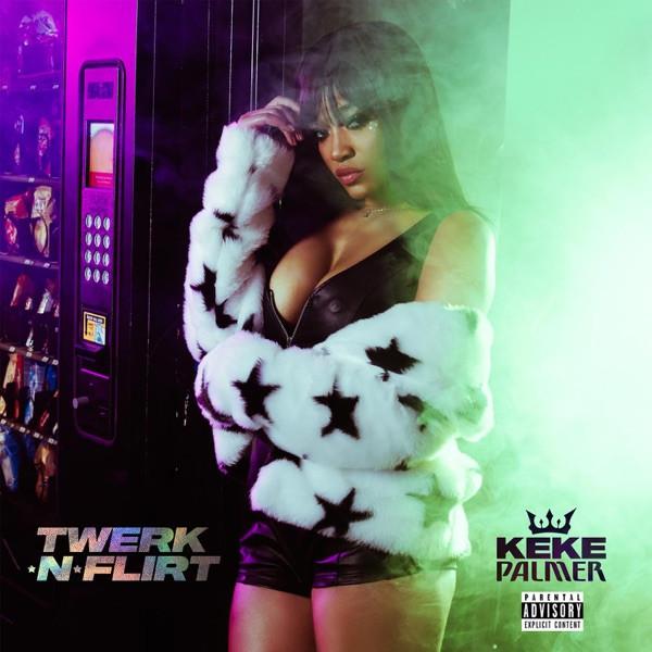 Keke Palmer - Twerk N Flirt