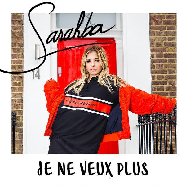 Sarahba - Je ne veux plus