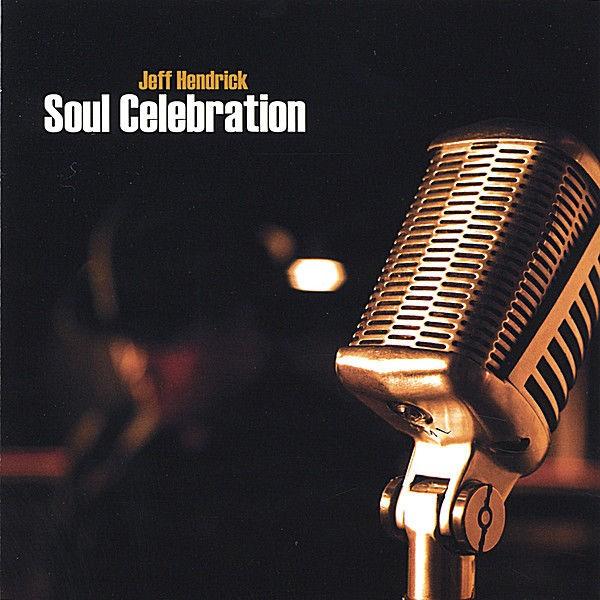Jeff Hendrick - Celebrate