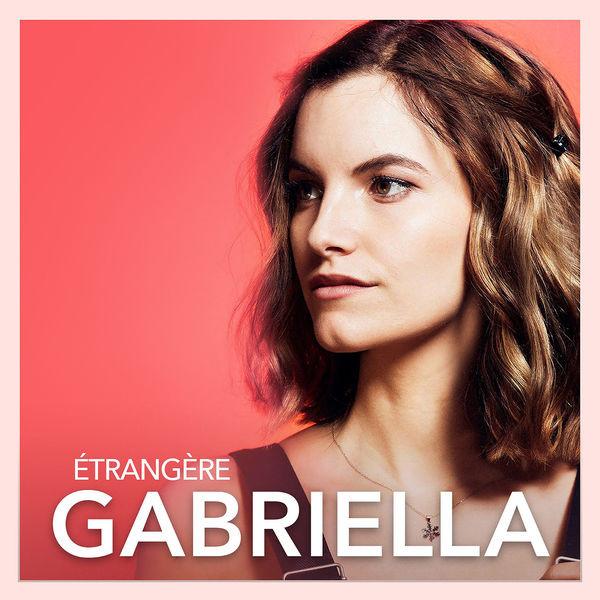 GABRIELLA - Étrangère