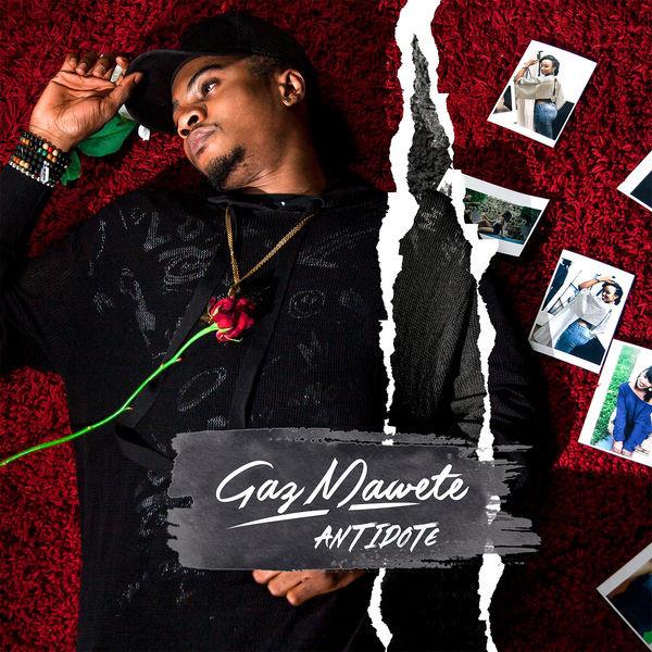 Gaz Mawete - Antidote (Ko Boya Nga Te)