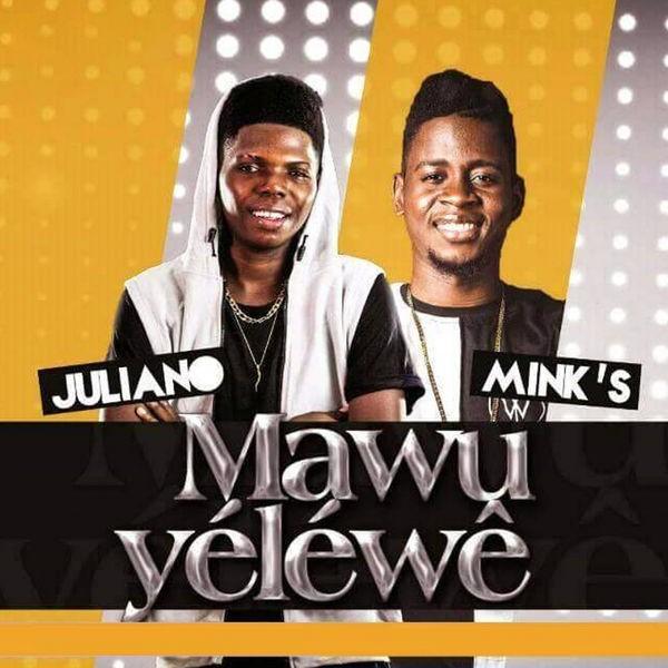 JULIANO FEAT MINK'S - Mawu Yéléwê