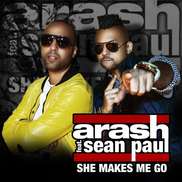She Makes Me Go - Radio feat. Sean Paul