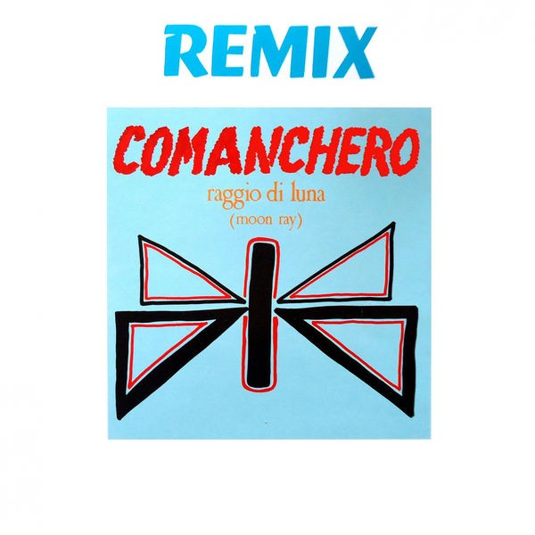 Comanchero (Disco Mix)