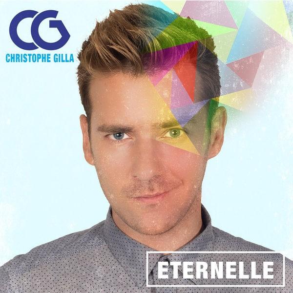Christophe Gilla - Eternelle