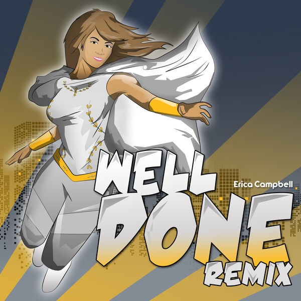Erica Campbell - Well Done Remix