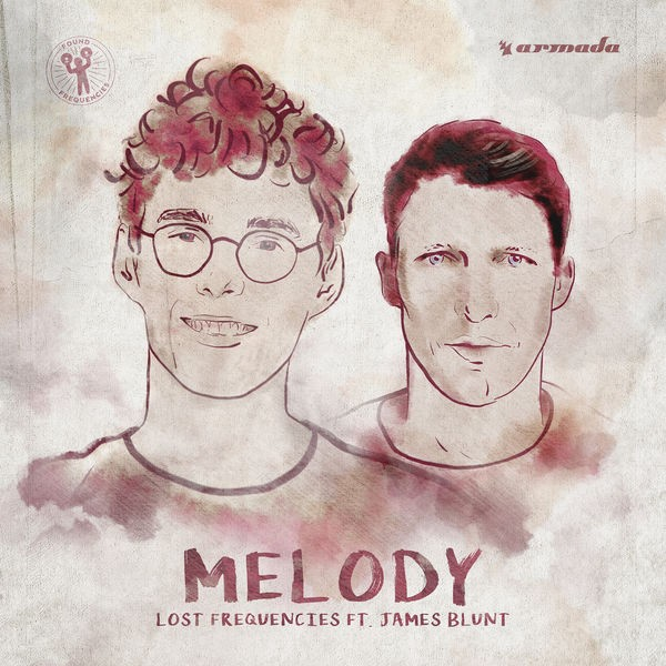 LOST FREQUENCIES + JAMES BLUNT - Melody
