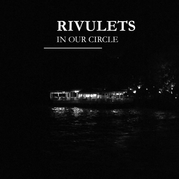 Rivulets - Everything Goes