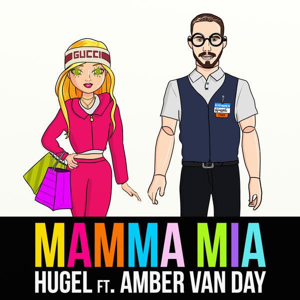 HUGEL - Mamma Mia (feat. Amber Van Day)