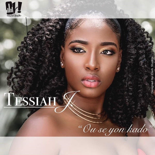 Tessiah J - Ou Se Yon Kado