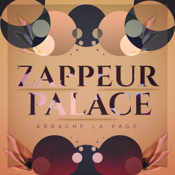Zappeur Palace - Arrache la page