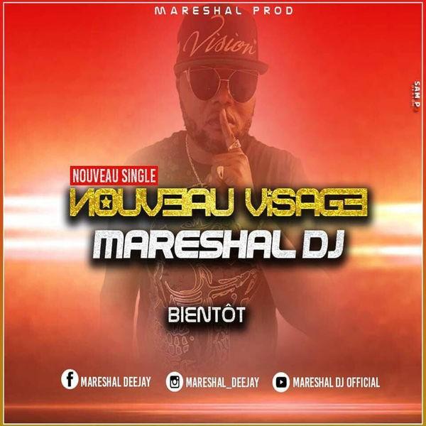 MARESHAL DJ - Mareshal Dj - Nouveau Visage