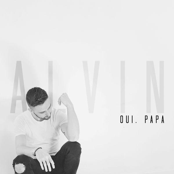 Alvin - Oui, Papa
