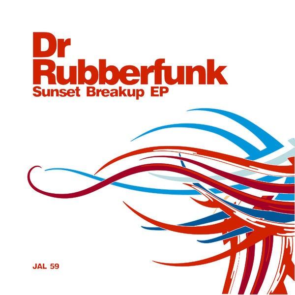 Dr. Rubberfunk - Come Back Breaker