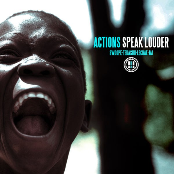 Actions Speak Louder (feat. Tedashii, LeCrae and Jai)