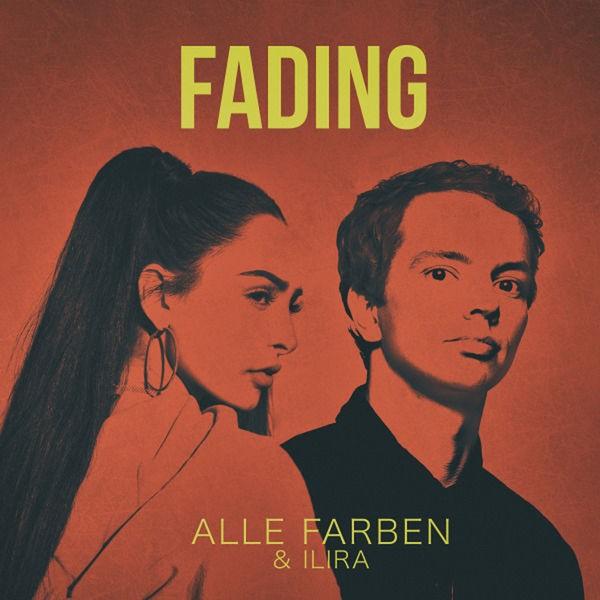 Alle Farben and Ilira - Fading