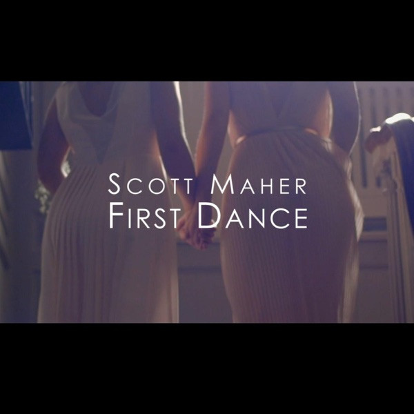Scott Maher - First Dance