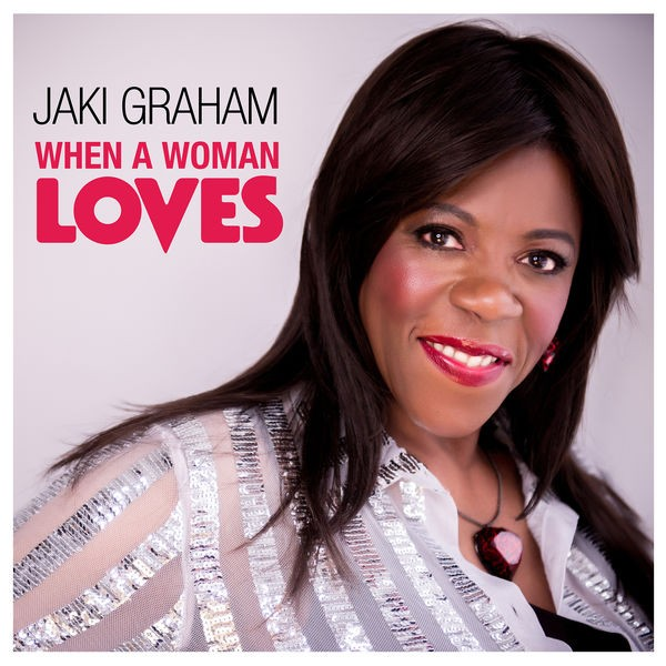 Jaki Graham - When A Woman Loves