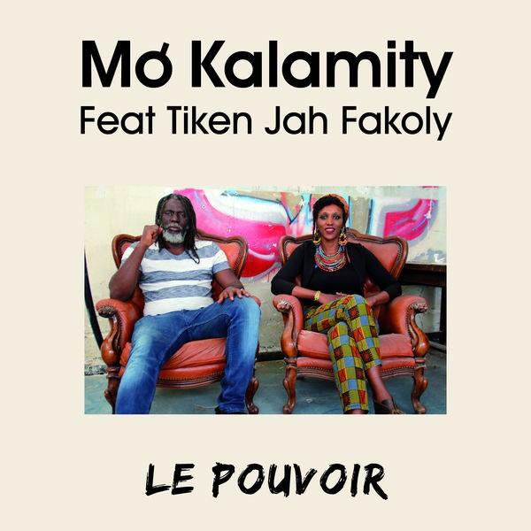 Mo'Kalamity feat Tiken Jah Fakoly - Le Pouvoir