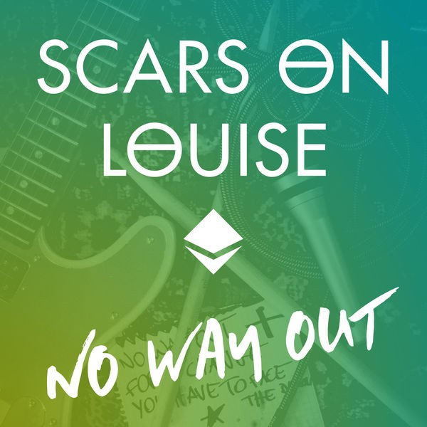 Scars on Louise - No way out