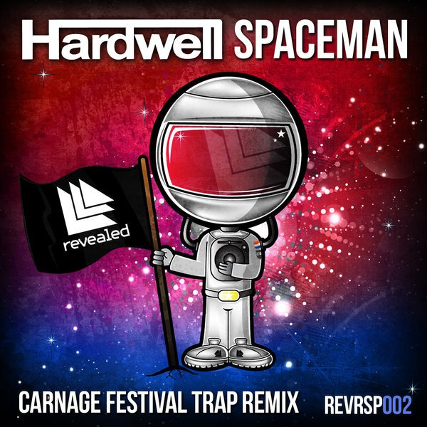 Spaceman - Carnage Festival Trap Remix