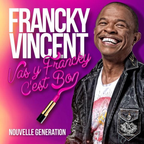Vas y Francky c'est bon