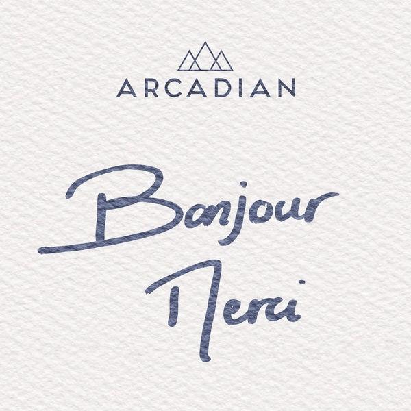 Arcadian - Bonjour merci