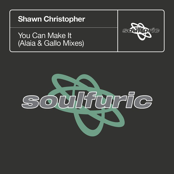 Shawn Christopher, Alaia & Gallo - You Can Make It (Alaia & Gallo Extended Remix)