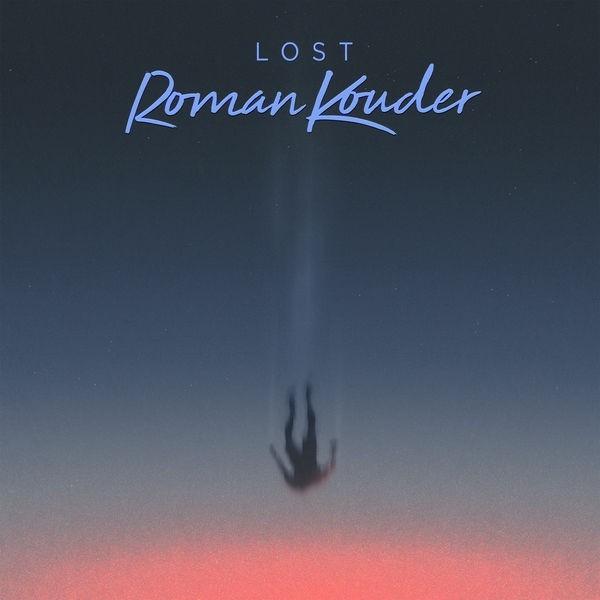 ROMAN KOUDER - Lost