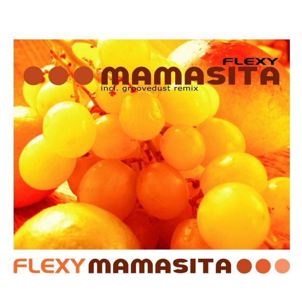 Mamasita (Groovedust Club Mix)
