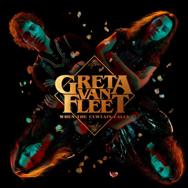 Greta Van Fleet - When The Curtain Falls
