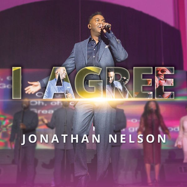 Jonathan Nelson - I Agree