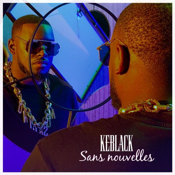 KeBlack - Sans nouvelles