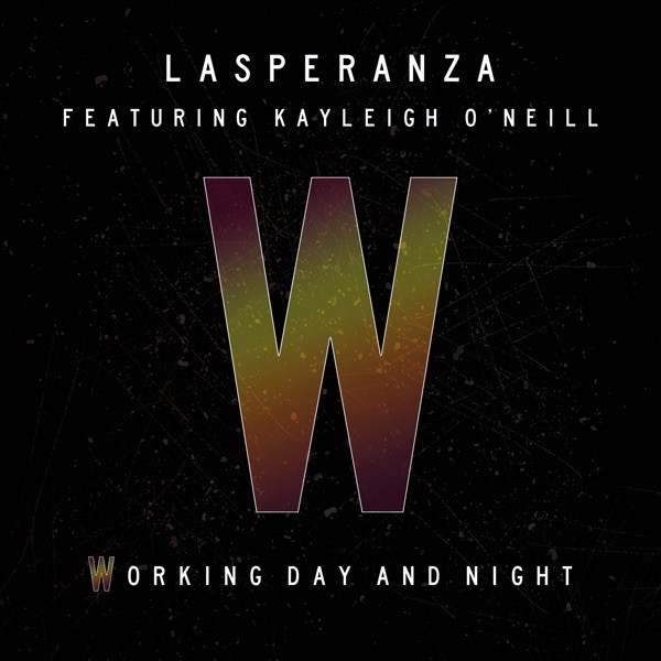 Lasperanza - Working Day And Night