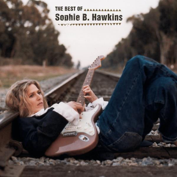 SOPHIE B.HAWKINS - RIGHT BESIDE YOU