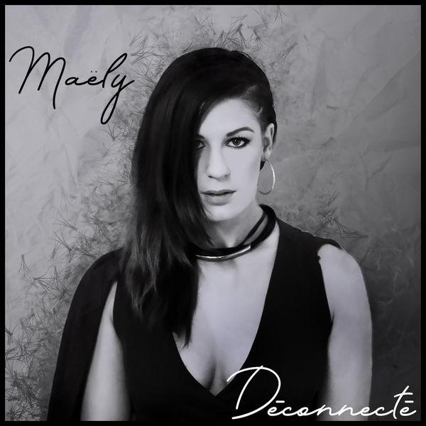 Maely - Deconnecté