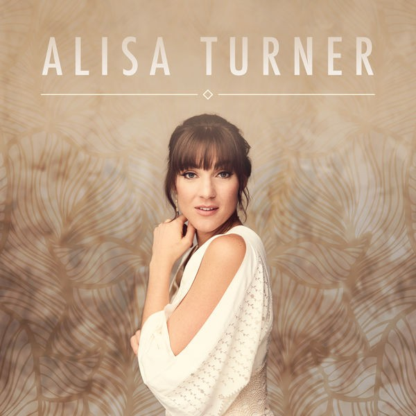 Alisa Turner - Not even now