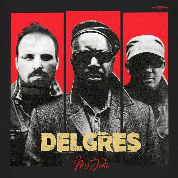 Delgres - Respecte Nou