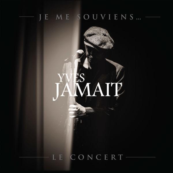 Yves Jamait - J en veux encore