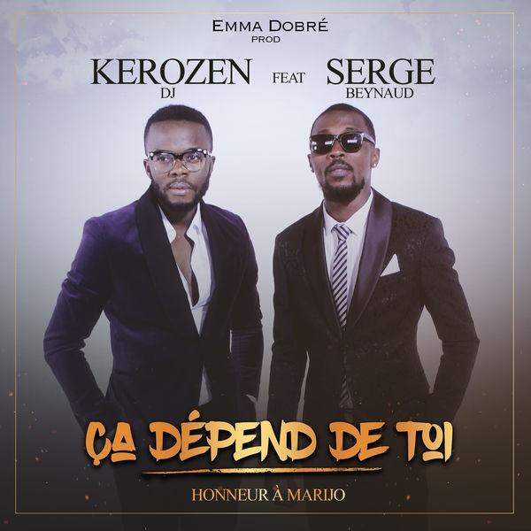 KEROZEN DJ FEAT SERGE BEYNAUD - Ça Dépend De Toi