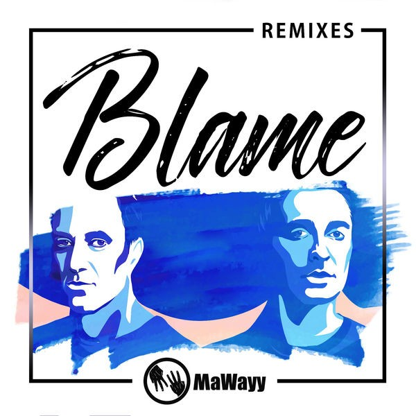 MaWayy - Blame (LIZOT Radio Mix)
