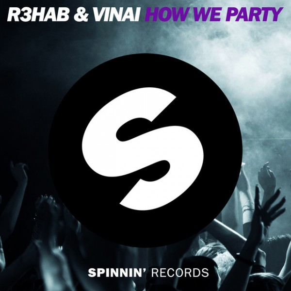How We Party - Original Mix