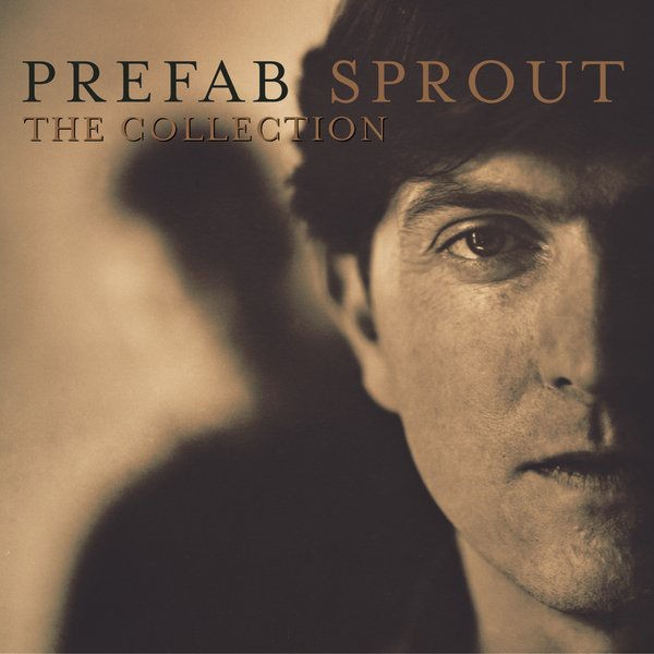 prefab sprout company Sproutology we also serve who only stand and wait prefab sprout relics and rarities.